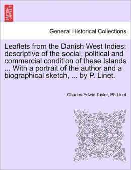 Leaflets From The Danish West Indies