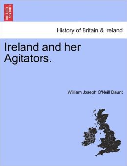 Ireland And Her Agitators.