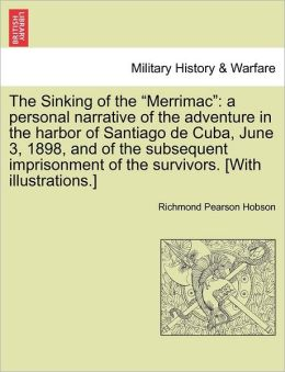 The Sinking Of The Merrimac