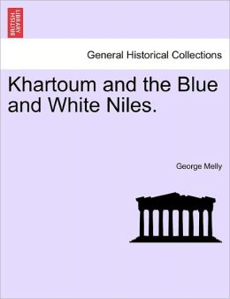 Khartoum And The Blue And White Niles.
