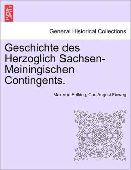 Geschichte Des Herzoglich Sachsen-Meiningischen Contingents.