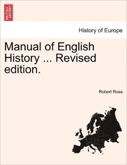 Manual Of English History ... Revised Edition.