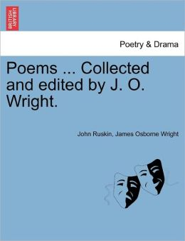 Poems ... Collected And Edited By J. O. Wright.
