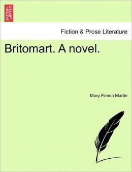 Britomart. A Novel.