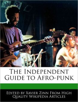The Independent Guide to Afro-punk