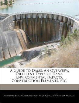 A Guide To Dams
