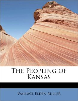 The Peopling of Kansas