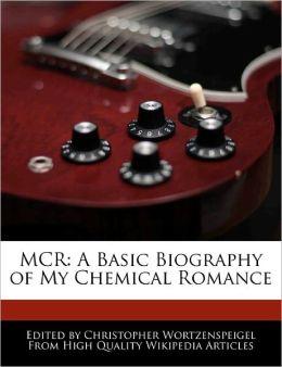 MCR: A Basic Biography of My Chemical Romance