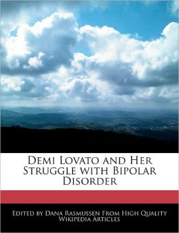 Demi Lovato and Her Struggle with Bipolar Disorder