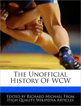 The Unofficial History Of Wcw