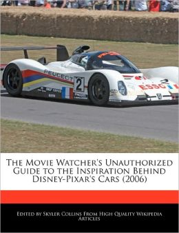 The Movie Watcher's Unauthorized Guide To The Inspiration Behind Disney-Pixar's Cars (2006)