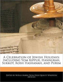 A Celebration Of Jewish Holidays