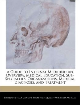 A Guide To Internal Medicine
