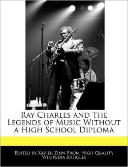 Ray Charles And The Legends Of Music Without A High School Diploma