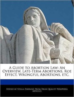 A Guide To Abortion Law