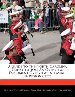 A Guide To The North Carolina Constitution