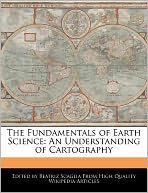 The Fundamentals of Earth Science: An Understanding of Cartography