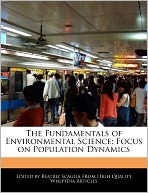 The Fundamentals of Environmental Science: Focus on Population Dynamics