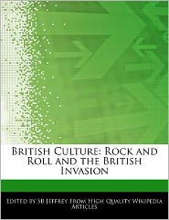 British Culture: Rock and Roll and the British Invasion
