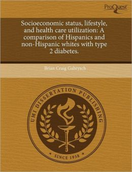 Socioeconomic Status, Lifestyle, And Health Care Utilization