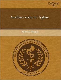 Auxiliary Verbs In Uyghur.