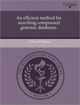An Efficient Method For Searching Compressed Genomic Databases.