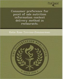 Consumer preference for point of sale nutrition information content delivery method in restaurants.