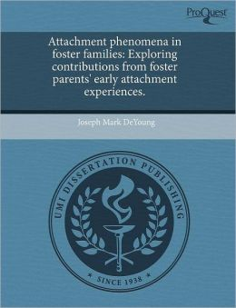 Attachment Phenomena In Foster Families