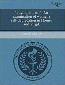 Bitch That I Am.