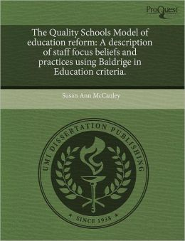 The Quality Schools Model Of Education Reform