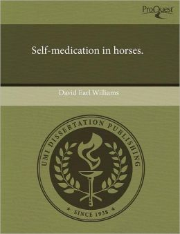 Self-Medication In Horses.