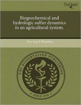 Biogeochemical And Hydrologic Sulfur Dynamics In An Agricultural System.