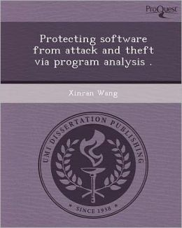 Protecting software from attack and theft via program analysis .