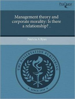 Management Theory And Corporate Morality