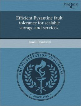 Efficient Byzantine Fault Tolerance For Scalable Storage And Services.