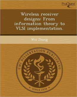 Wireless receiver designs: From information theory to VLSI implementation.