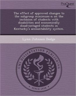 The Effect of Approved Changes to the Subgroup Minimum-N on the Inclusion of Students with Disabilities and Economically Disadvantaged Students in Ken