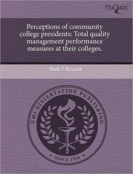 Perceptions Of Community College Presidents
