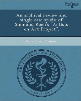 An archival review and single case study of Sigmund Koch's