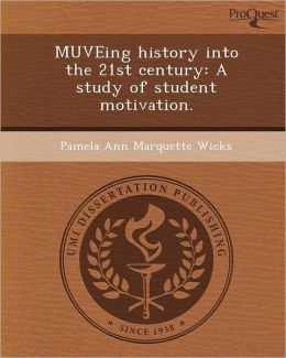 MUVEing history into the 21st century: A study of student motivation.