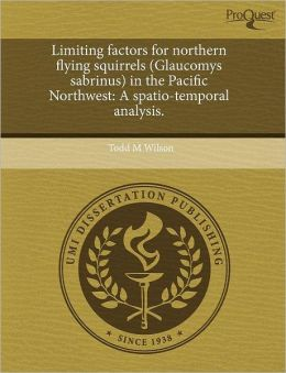 Limiting Factors For Northern Flying Squirrels (Glaucomys Sabrinus) In The Pacific Northwest