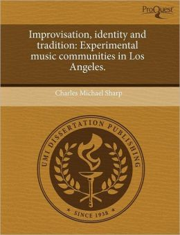 Improvisation, Identity And Tradition