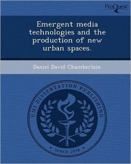 Emergent media technologies and the production of new urban spaces.