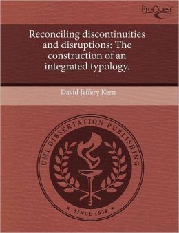 Reconciling Discontinuities And Disruptions