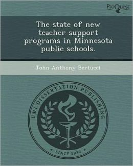 The state of new teacher support programs in Minnesota public schools.