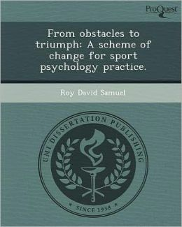 From obstacles to triumph: A scheme of change for sport psychology practice.