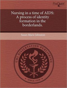 Nursing In A Time Of Aids