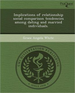 Implications of relationship social comparison tendencies among dating and married individuals.