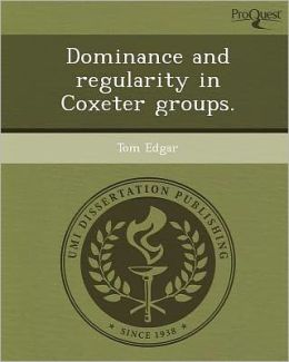 Dominance and regularity in Coxeter groups.