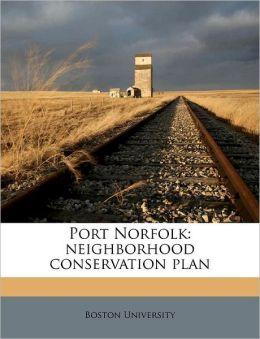 Port Norfolk: neighborhood conservation plan